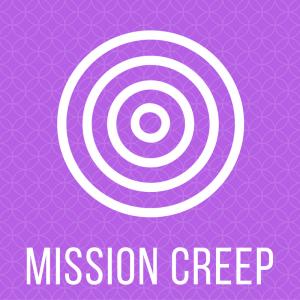 mission-creep